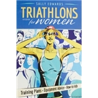 Velo Press Triathlons for Women Training Guide: 4th Edition