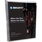 Bike Fit Systems: Bicycle Fitting System Manual